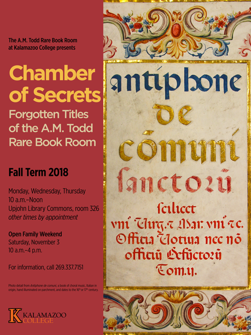 Exhibit poster featuring the illuminated title page of the A. M. Todd Rare Book Room's antiphonary, a medieval liturgical book used by the choir. The title page is surrounded by ornate scroll work in various colors. The title is in blue and red ink, as well as gold leaf.