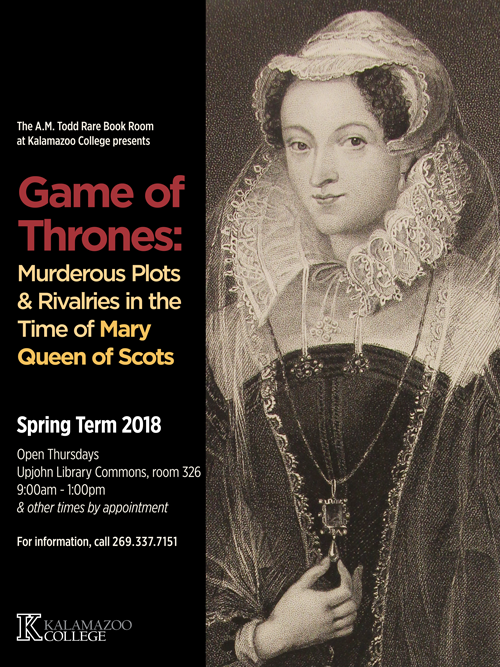 Exhibit poster featuring a portrait of Mary Queen of Scots.